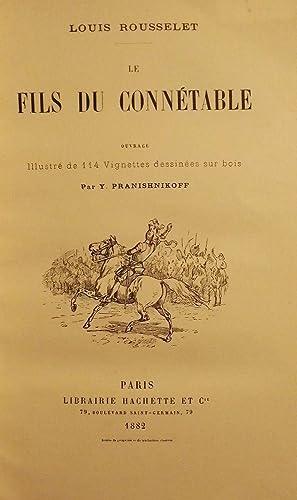 LE FILS DU CONNETABLE: ROUSSELET, Louis