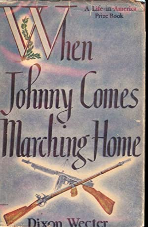 WHEN JOHNNY COMES MARCHING HOME: WECTER, DIXON