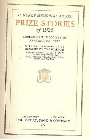 O. HENRY MEMORIAL AWARD: PRIZE STORIES OF 1926: STEELE, Wilbur Daniel