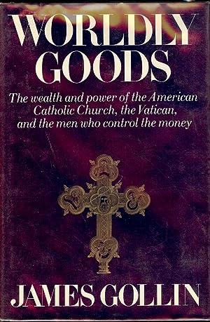 WORLDLY GOODS: GOLLIN, James
