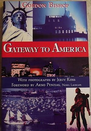 GATEWAY TO AMERICA: BISHOP, Gordon