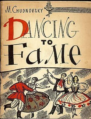 DANCING TO FAME: FOLK DANCE COMPANY OF THE U.S.S.R. IGOR MOISEYEV: CHUDNOVSKY, M.