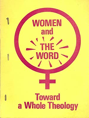 WOMEN AND THE WORD: TOWARD A WHOLE THEOLOGY: CROSBY, Jean