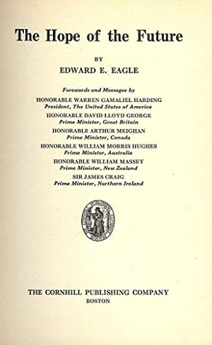 THE HOPE OF THE FUTURE: EAGLE, EDWARD E.