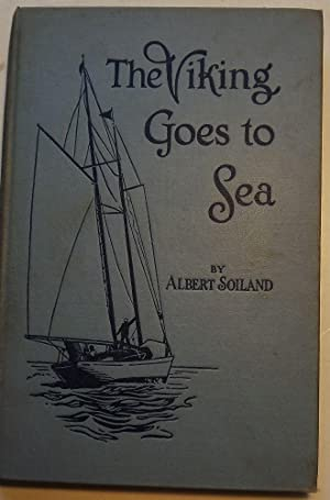 THE VIKING GOES TO SEA: SOILAND, Albert
