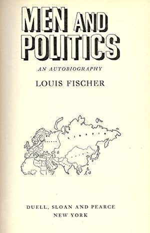 MEN AND POLITICS: FISCHER, Louis
