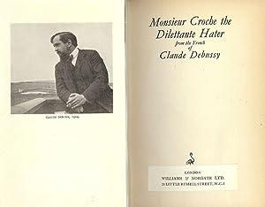 MONSIEUR CROCHE THE DILETTANTE HATER: DEBUSSY, Claude