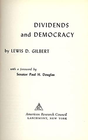 DIVIDENDS AND DEMOCRACY: GILBERT, Lewis D.
