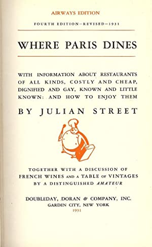 WHERE PARIS DINES: WITH INFORMATION ABOUT RESTAURANTS: STREET, Julian