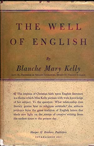 THE WELL OF ENGLISH: KELLY, Blanche Mary