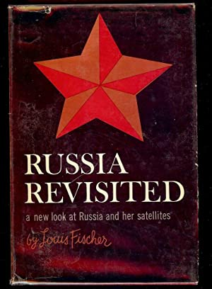 RUSSIA REVISITED: A NEW LOOK AT RUSSIA: FISCHER, Louis