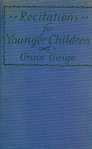 RECITATIONS FOR YOUNGER CHILDREN: GAIGE, Grace