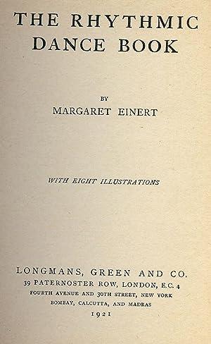 THE RHYTHMIC DANCE BOOK: EINERT, Margaret