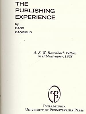 THE PUBLISHING EXPERIENCE: CANFIELD, Cass