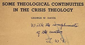 SOME THEOLOGICAL CONTINUITIES IN THE CRISIS THEOLOGY: DAVIS, George W.