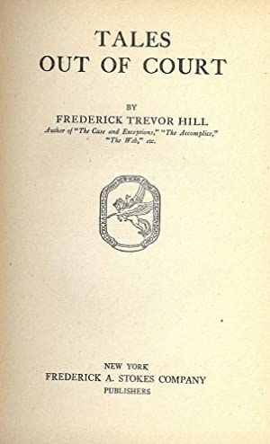 TALES OUT OF COURT: HILL, Frederick Trevor