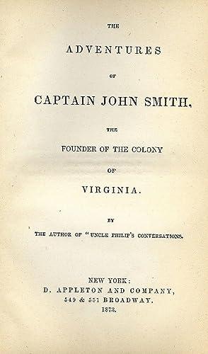 THE ADVENTURES OF CAPTAIN JOHN SMITH: SMITH, John