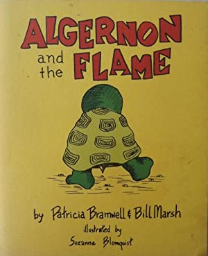 ALGERNON AND THE FLAME: BRAMWELL, Patricia