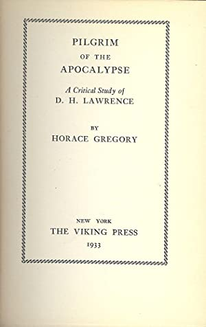 PILGRIM OF THE APOCALYPSE: A CRITICAL STUDY OF D.H. LAWRENCE: GREGORY, Horace
