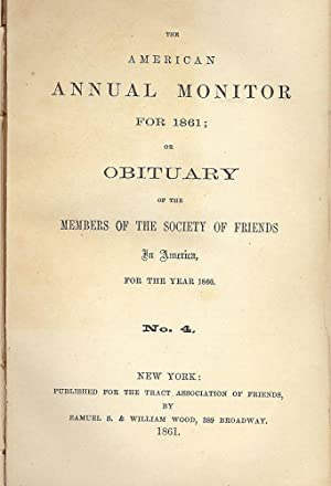 THE AMERICAN ANNUAL MONITOR FOR 1861 QUAKER SOCIETY FRIENDS: QUAKERS SOCIETY OF FRIENDS