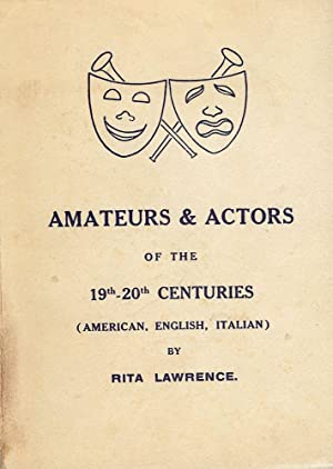 AMATEURS AND ACTORS OF THE 19TH-20TH CENTURIES: LAWRENCE, Rita