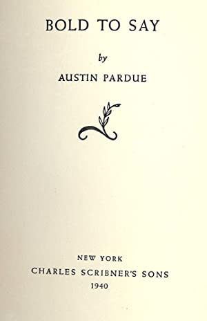 BOLD TO SAY: PARDUE, Austin