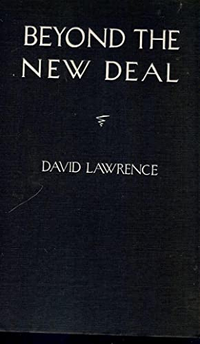 BEYOND THE NEW DEAL: LAWRENCE, David