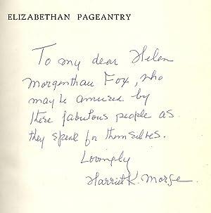 ELIZABETHAN PAGEANTRY: MORSE, H.K.