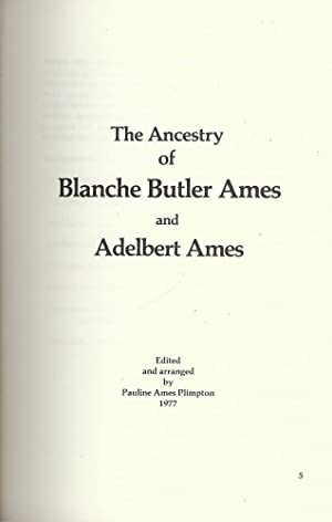 THE ANCESTRY OF BLANCHE BUTLER AMES AND ADELBERT AMES: PLIMPTON, Pauline Ames