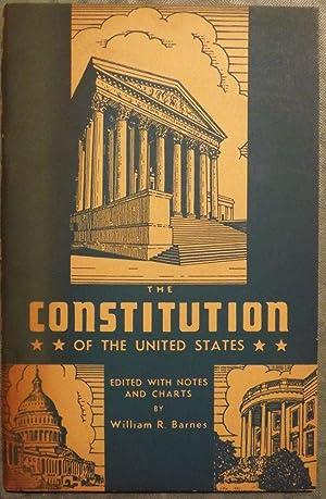 THE CONSTITUTION OF THE UNITED STATES: BARNES, William R.
