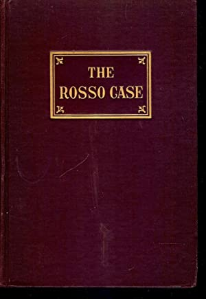 THE ROSSO CASE