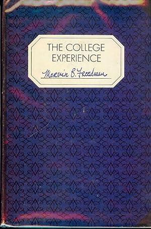THE COLLEGE EXPERIENCE: FREEDMAN, Mervin B.