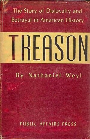 TREASON: WEYL, Nathaniel