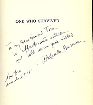 ONE WHO SURVIVED: THE LIFE STORY OF A RUSSIAN UNDER THE SOVIETS: BARMINE, Alexander