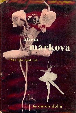 ALICIA MARKOVA: HER LIFE AND ART: DOLIN, Anton