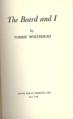 THE BEARD AND I.: WHITEHEAD, Tommy