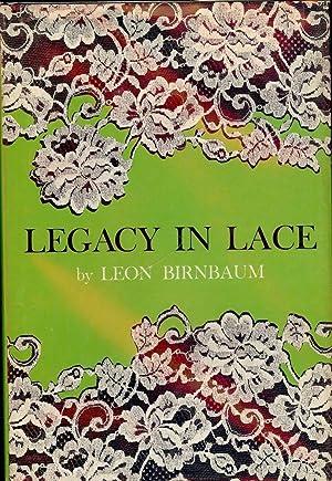 LEGACY IN LACE: BIRNBAUM, Leon