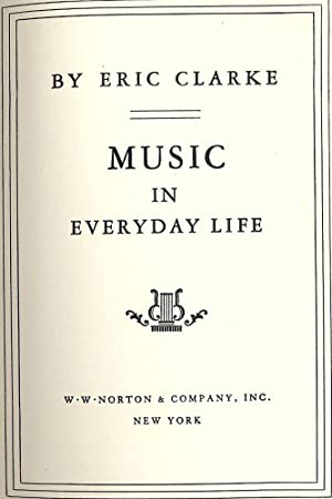MUSIC IN EVERYDAY LIFE: CLARKE, Eric