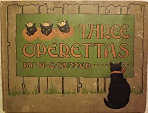 THREE OPERETTAS: BUNNER, Henry C.