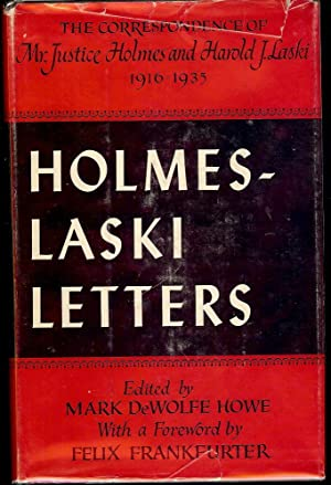 HOLMES-LASKI LETTERS VOL. 1: HOWE, Mark DeWolfe