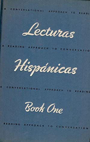 LECTURAS HISPANICAS: A CONVERSATIONAL APPROACH TO READING A READING: DE DEL RIO, Amelia A.