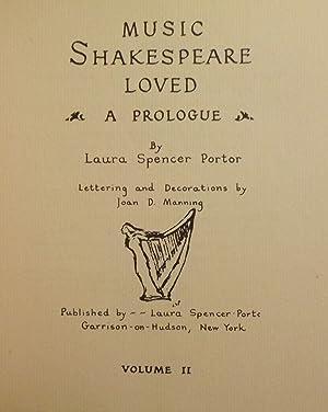 MUSIC SHAKESPEARE LOVED. SIX VOLUMES: PORTOR, Laura Spencer