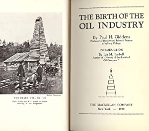 THE BIRTH OF THE OIL INDUSTRY