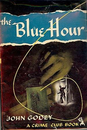 THE BLUE HOUR: GODEY, John