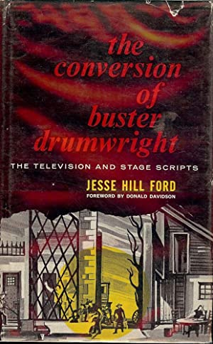 THE CONVERSION OF BUSTER WAINWRIGHT: FORD, JESSE HILL