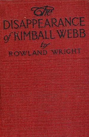 THE DISAPPEARANCE OF KIMBALL WEBB: WRIGHT, Rowland