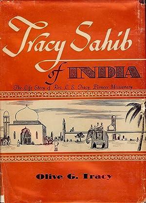 TRACY SAHIB OF INDIA: TRACY, Olive G.