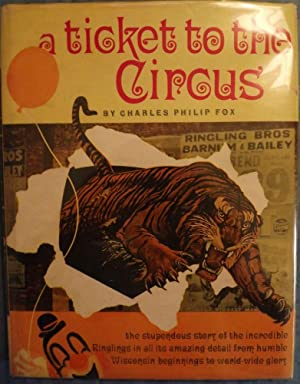 TICKET TO THE CIRCUS: FOX, Charles Philip