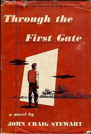 THROUGH THE FIRST GATE: STEWART, John Craig