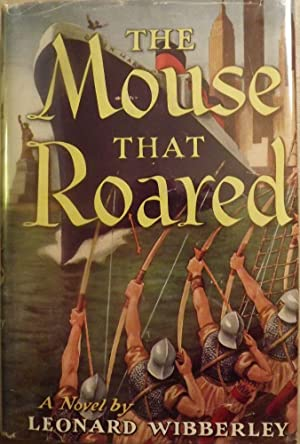 THE MOUSE THAT ROARED: WIBBERLEY, Leonard